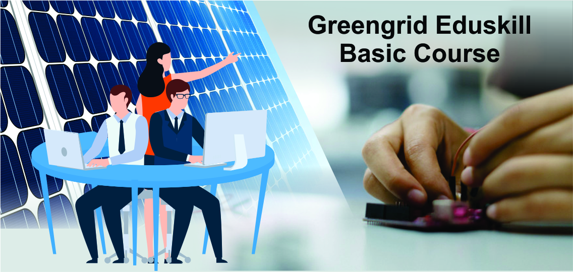 Greengrid Eduskill Basic courses